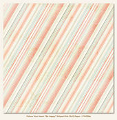 Striped Pink Paper - Follow Your Heart - Be Happy By My Minds Eye