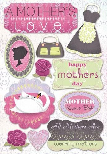 A Mothers Love Stickers - Karen Foster
