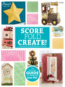 Score, Fold, Create! Annies Attic Magazine