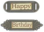 Happy Birthday Metal Words - FabScraps