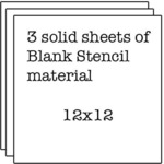 Set of 3 Blank 12x12 Stencil Sheets - The Crafters Workshop