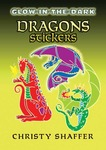 Dragons Glow - In - The - Dark Sticker Book - Dover
