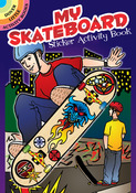 My Skateboard Activity Sticker Book - Dover