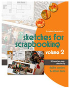 Sketches For Scrapbooking Volume 2 - Scrapbook Generation