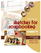 Sketches For Scrapbooking Volume 4 - Scrapbook Generation