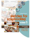 Sketches For Scrapbooking Volume 5 - Scrapbook Generation