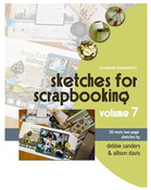 Sketches For Scrapbooking Volume 7 - Scrapbook Generation