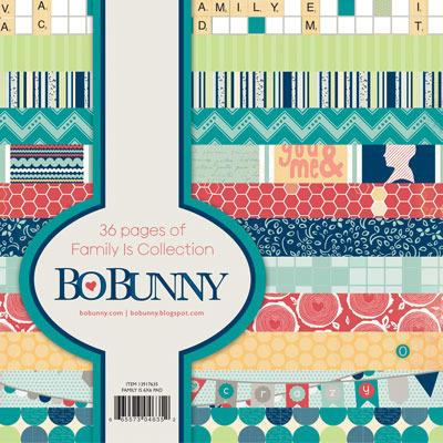 Family Is 6 x 6 Paper Pad - Bo Bunny