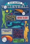 Eat. Sleep. Volleyball Cardstock Stickers