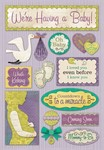 We're Having A Baby Cardstock Stickers - Karen Foster