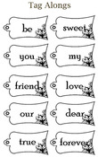 Tag Alongs Sentiments Rubber Stamp - Little Darlings