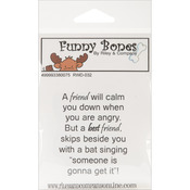 A Friend Will Calm You Down - Riley & Company Funny Bones Cling Mounted Stamp