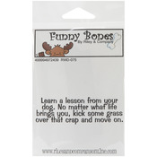Learn A Lesson From Your Dog - Riley & Company Funny Bones Cling Mounted Stamp