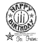 "Happy Birthday Seal - Technique Tuesday Clear Stamps 2""X2.5"""
