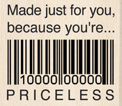 Just For You Priceless - Inkadinkado Mounted Rubber Stamp
