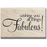"""Fabulous - Mounted Rubber Stamp 2.5""""X2.5"""""""