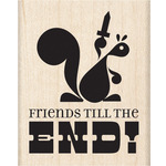 Friends Till The End - Inkadinkado Mounted Rubber Stamp