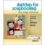 Sketches For Scrapbooking 1pg Vol 2 - Scrapbook Generation