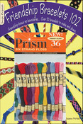 Friendship Bracelets 102 & Prism Floss Pack