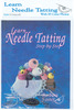 With #5-0 Needle and Threader - Learn Needle Tatting Step By Step Kit