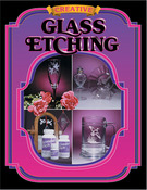 Creative Glass Etching - Armour Etch Book