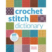 Crochet Stitch Dictionary - Interweave Press