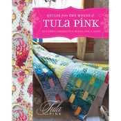 Quilts From The House Of Tula Pink - Krause