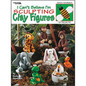 Leisure Arts - I Can't Believe I'm Sculpting Clay