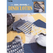 The Big Book Of Dishcloths - Leisure Arts