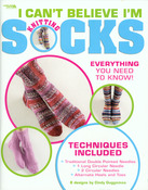 I Can't Believe I'm Knitting Socks - Leisure Arts