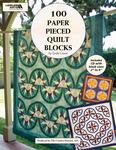 100 Paper Pieced Quilt Blocks - Leisure Arts