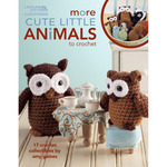 More Cute Little Animals To Crochet - Leisure Arts