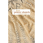 Knitted Prayer Shawls - Leisure Arts