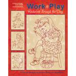 Work & Play, Redwork Through The Day - Leisure Arts
