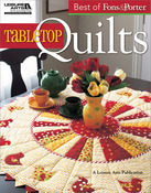 Best Of Fons & Porter Tabletop Quilts - Leisure Arts