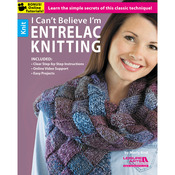 I Can't Believe I'm Entrelac Knitting - Leisure Arts