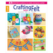Crafting With Felt - Leisure Arts