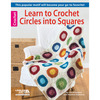 Learn To Crochet Circles Into Squares - Leisure Arts LEISURE ARTS-Learn To Crochet Circles Into Squares. Taking a circle and making it into a square is a unique variation on the basic granny square. Once you follow the step-by-step instructions you will be able to accomplish any of the projects in this book. So take your pick, from dishcloths to afghans, a scarf or perhaps a pillow and enjoy. Authors: Candi Jensen and Heather Vantress. Softcover, 32 pages. Published 2013. Made in USA.