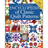 Encyclopedia Of Classic Quilt Patterns - Leisure Arts
