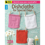 Dishcloths For Special Days - Leisure Arts