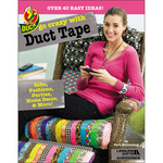 Go Crazy With Duct Tape - Leisure Arts