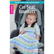 Crochet Car Seat Blankets - Leisure Arts