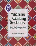 Machine Quilting In Sections - Marti Michell Books