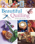 Beautiful Quilling Step-By-Step - Search Press Books
