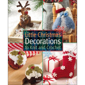 Little Christmas Decorations - Search Press Books