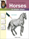 How To Draw Horses - Search Press Books