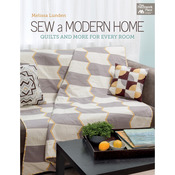 Sew A Modern Home - That Patchwork Place