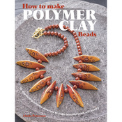 How To Make Polymer Clay Beads - Cico Books