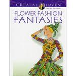 Flower Fashion Fantasies - Dover Publications