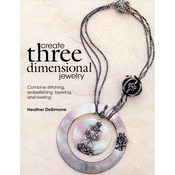Create Three Dimensional Jewelry - Kalmbach Publishing Books